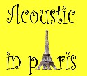 Acoustic shows in pAris
